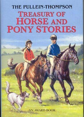 £13.99 • Buy Treasury Of Horse And Pony Stories By Josephine Pullein-Thompson Hardback Book