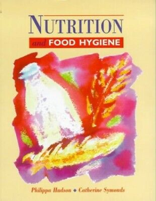 £3.29 • Buy Nutrition & Food Hygiene By Hudson, Philippa Paperback Book The Cheap Fast Free