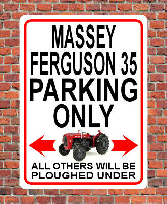 £6.99 • Buy MASSEY FERGUSON 35 PARKING ONLY Metal SIGN / NOTICE Gift Plaque Classic Tractor