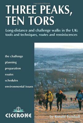 Three Peaks, Ten Tors: And Other Challenge Walks... By Ronald Turnbull Paperback • 8.49£