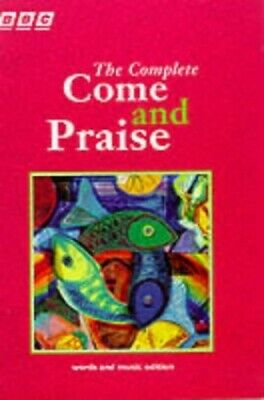 COME & PRAISE, THE COMPLETE - MUSIC & WORDS: Music And Words Paperback Book The • 10.99£