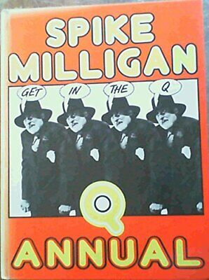 Get In The Q Annual By Milligan, Spike Hardback Book The Cheap Fast Free Post • 9.99£