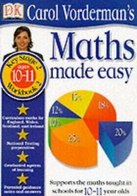 Maths Made Easy: Age10-11 Book 2: Age 10-11 Bk.... By Vorderman, Carol Paperback • 3.99£