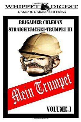 Mein Trumpet - Volume 1: The Whippet Digest Presents By Reeves, Mr Stuart Book • 6.99£