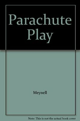 Parachute Play By Meynell Paperback Book The Cheap Fast Free Post • 5.99£