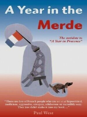 A Year In The Merde By Stephen Clarke Paperback Book The Cheap Fast Free Post • 5.99£