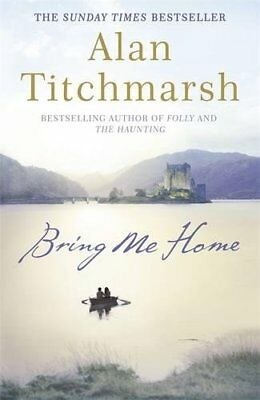 £3.59 • Buy Bring Me Home By Titchmarsh, Alan Book The Cheap Fast Free Post