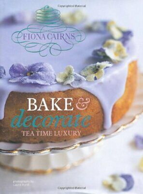 Bake & Decorate By Fiona Cairns Hardback Book The Cheap Fast Free Post • 6.99£