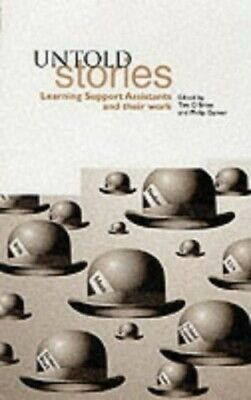 £3.99 • Buy Untold Stories: Learning Support Assistants And Their Work Paperback Book The