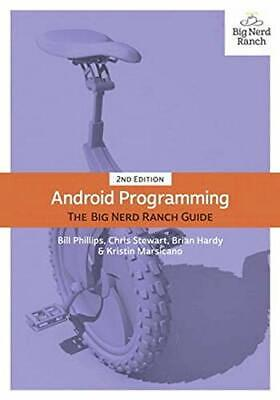 Android Programming: The Big Nerd Ranch Guide By Marsicano, Kristin Book The • 7.49£