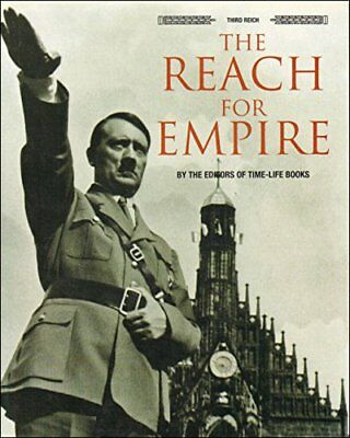 The Reach For Empire (Third Reich) By Time-Life Hardback Book The Cheap Fast • 5.49£