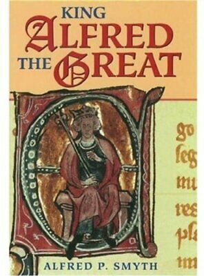 £17.99 • Buy King Alfred The Great By Smyth, Alfred P. Hardback Book The Cheap Fast Free Post