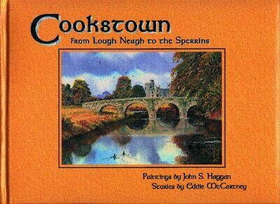 £18.99 • Buy Cookstown: From Lough Neagh To The Sperrins By McCartney, Eddie Hardback Book
