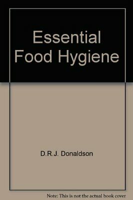 £6.99 • Buy Essential Food Hygiene By Donaldson, D.R.J. Paperback Book The Cheap Fast Free