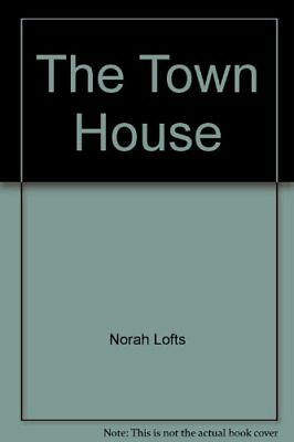 £5.99 • Buy Town House By Lofts, Norah Hardback Book The Cheap Fast Free Post