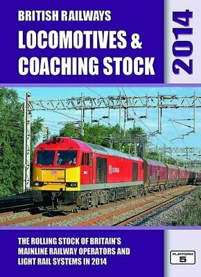 £11.99 • Buy British Railways Locomotives & Coaching Stock 2014: The Rollin... By Hall, Peter