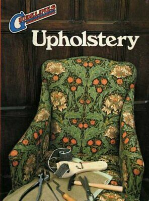 £3.99 • Buy Upholstery (Guidelines) By Blandford, Percy W. Book The Cheap Fast Free Post