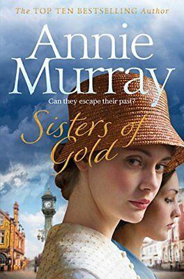 Sisters Of Gold By Murray, Annie Book The Cheap Fast Free Post • 3.99£