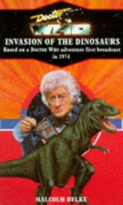 Doctor Who And The Invasion Of The Dinosaurs By Hulke, Malcolm Paperback Book • 5.49£