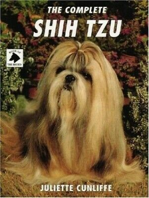 £12.99 • Buy The Complete Shih Tzu (Book Of The Breed S) By Cunliffe, Juliette Hardback Book