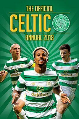 £3.99 • Buy The Official Celtic FC Annual 2018 (Annuals 2018) Book The Cheap Fast Free Post
