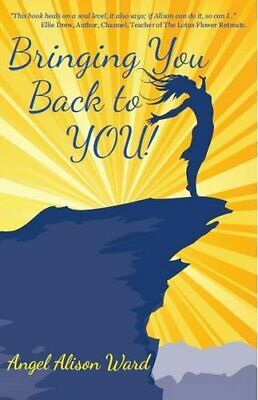 $ CDN21.02 • Buy Bringing You Back To YOU!: 1 (The Guiding Light Series) By Ward, Angel Alison