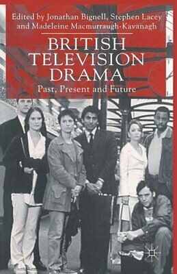 British Television Drama: Past, Present And Future Paperback Book The Cheap Fast • 5.49£