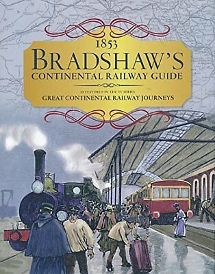 1853 Continetals Railway Guide By Bradshaw George • 3.83£