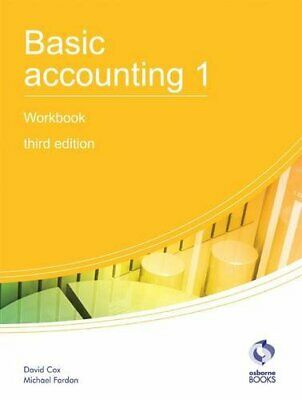 Basic Accounting 1 Workbook (AAT Accounting - Level 2 Cert... By Fardon, Michael • 5.49£