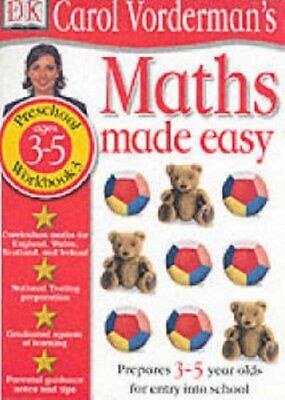 Maths Made Easy: Age 3-5 Book 3: Age 3-5 Bk.3 (... By Vorderman, Carol Paperback • 7.99£