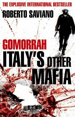 Gomorrah: Italy's Other Mafia By Saviano, Roberto Hardback Book The Cheap Fast • 4.50£