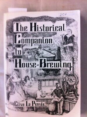 £3.49 • Buy The Historical Companion To House-brewing By Munday, Wendy Book The Cheap Fast
