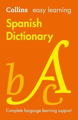 £3.10 • Buy Easy Learning Spanish Dictionary (Collins Easy Learning Spanish) By Collins Dic