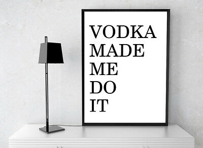 Inspirational Motivational Typography Vodka Lovers Quote Print.ideal Gift • 3.79£