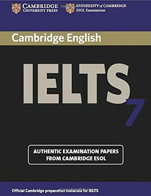 £8.59 • Buy Cambridge Ielts 7 Student's Book With Answers: E... By Esol, Cambridge Paperback