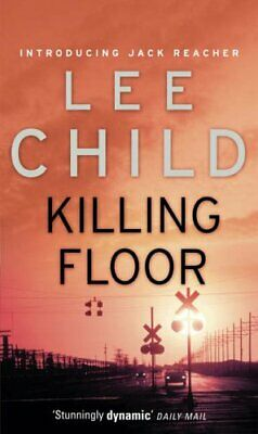 Killing Floor: (Jack Reacher 1) By Child, Lee Book The Cheap Fast Free Post • 4.49£