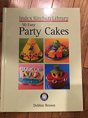 £3.59 • Buy 50 EASY PARTY CAKES-INDEX KITCHEN LIBRARY By DEBBIE BROWN Book The Cheap Fast