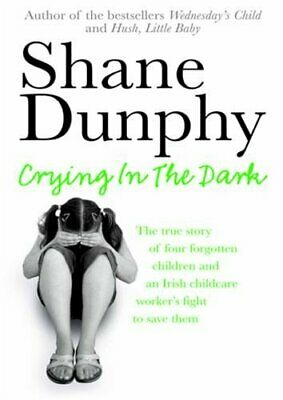 £11.28 • Buy Crying In The Dark By Dunphy, Shane Paperback Book The Cheap Fast Free Post
