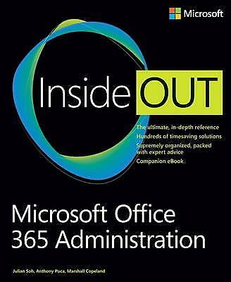 AU38 • Buy Microsoft Office 365 Administration Inside Out By Julian Soh, Marshall Copeland,
