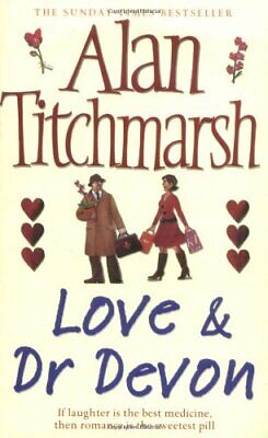 £5.95 • Buy Love And Dr. Devon By Alan Titchmarsh (Paperback)