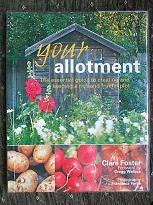 £2.59 • Buy Your Allotment - The Essential Guide To Creating And Keeping A Rich And Fruitfu