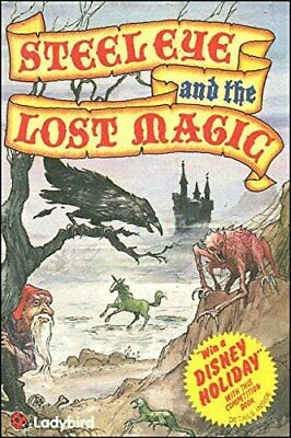 Steeleye And The Lost Magic (Adventure Game Book), Kingsley, Jason & Illus. J. D • 3.39£