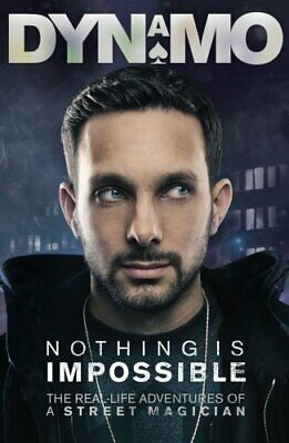 £9.99 • Buy Nothing Is Impossible: Signed, Limited Edition By Dynamo Book The Cheap Fast
