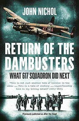 £4.99 • Buy Return Of The Dambusters: What 617 Squadron Did Next By Nichol, John Book The