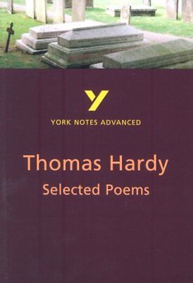 York Notes On  The Selected Poems Of Thomas Hardy  (York Notes Advanced) By Ala • 2.44£