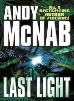 £2.87 • Buy Last Light By  Andy McNab. 9780552147989