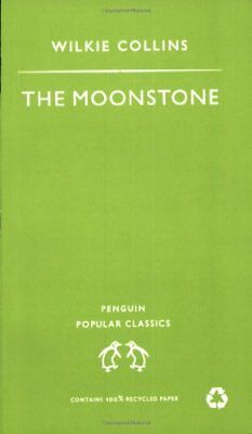 £2.94 • Buy The Moonstone (Penguin Popular Classics) By Wilkie Collins