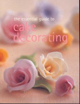 The Essential Guide To Cake Decorating (Essential Series) By Murdoch Books • 3.22£