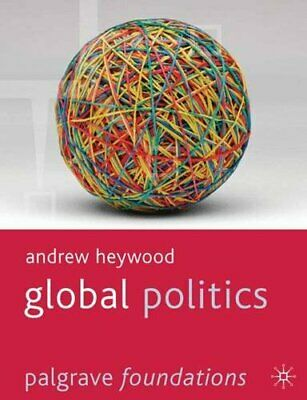 Global Politics (Palgrave Foundations Series) By Andrew Heywood Paperback Book • 7.49£