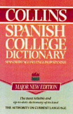 Collins Spanish College Dictionary. 9780004707303 • 2.69£